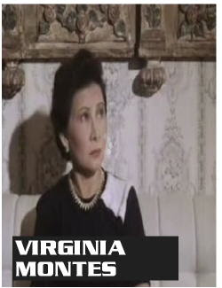 VIRGINIA MONTES was the wife of EFREN REYES, SR . the actor/director