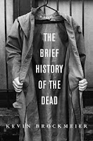The Brief History of the Dead/Kevin Brockmeier