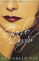 Garbo Laughs / Elizabeth Hay