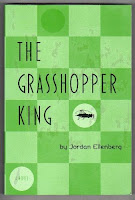 THE GRASSHOPPER KING by Jordan Ellenberg