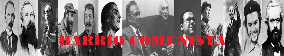 BARRIO COMUNISTA