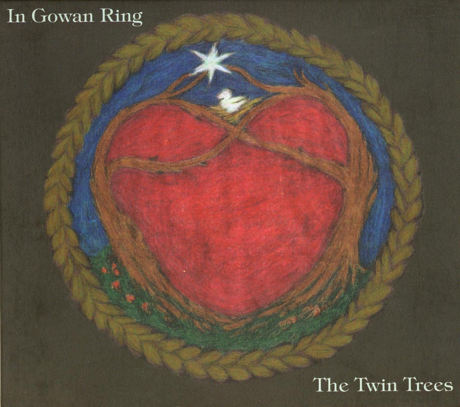 In Gowan Ring The Twin Trees Blogspot