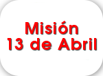 Misin 13 de Abril