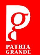 PATRIA GRANDE