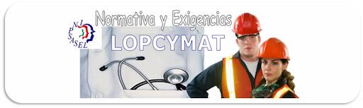 Normativa y exigencias LOPCYMAT
