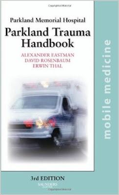 The Parkland Trauma Handbook: Mobile Medicine Series Parkland+trauma+handbook