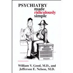 Psychiatry Made Ridiculously Simple 1