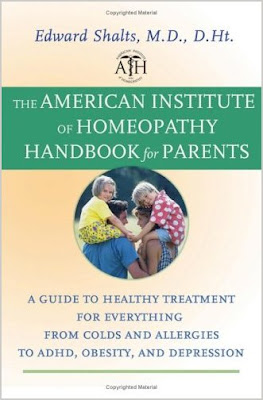 The American Institute of Homeopathy Handbook for Parents: A Guide to Healthy Treatment for Everything from Colds and Allergies to ADHD, Obesity, and  AMERICAN+INSTITUTE+OF+HOMEOPATHY