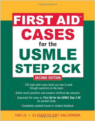 First Aid Cases for the USMLE Step 2 CK, (OCT 2009) Second Edition ...