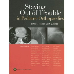 Staying Out of Trouble in Pediatric Orthopaedics  ORTHOPEDICS+PAEDS