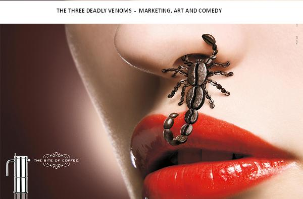 The Three Deadly Venoms: Marketing, Art and Comedy.