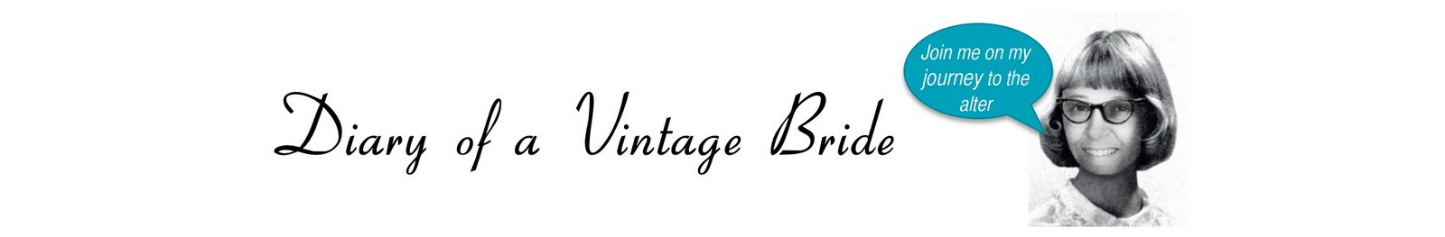 Diary of a Vintage Bride