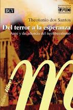 Obras recomendadas: Theotonio dos Santos, Del terror a la esperanza
