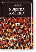 De dónde venimos los Latinoamericanos: José Marti