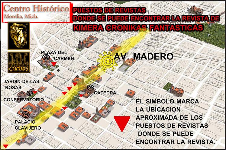 mapa de puestos en el centro de morelia donde se vende kimera cronikas fantasticas