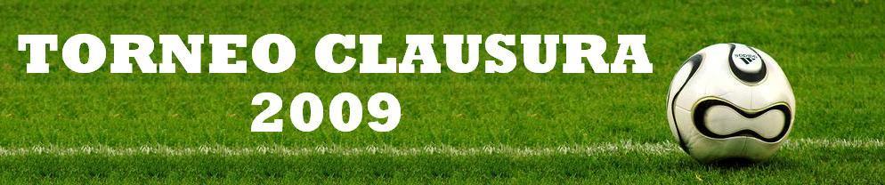 | TORNEO CLAUSURA 2009 | ACTUALIDAD DEL FUTBOL ARGENTINO |