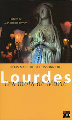 Lourdes, les mots de Marie