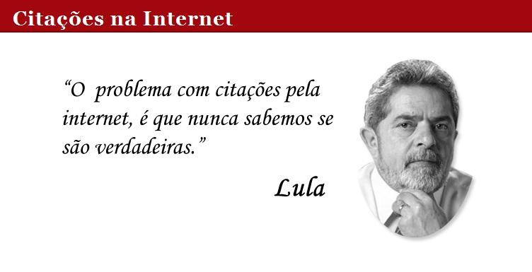 citacoes internet lula