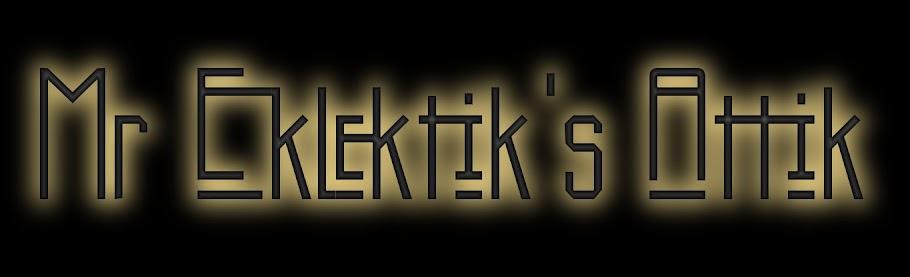 Mr Eklektik's AttiK