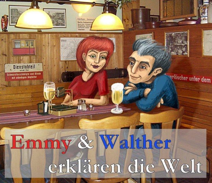 Emmy & Walther erklären die Welt