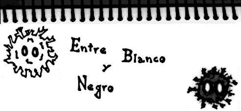 Entre blanco y negro