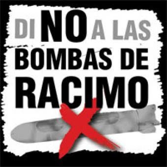 NO A LAS BOMBAS DE RACIMO