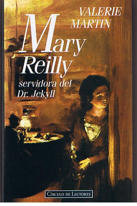 mary reilly dr jekyll comparison Emotional aspects of mary reilly:: essays papers emotional aspects of mary reilly throughout her tale of dr jekyll and mr hyde, martin maintains some emotional.