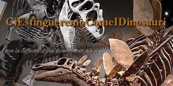 CiEstingueremoComeIDinosauri