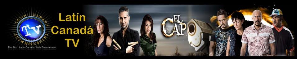 Latin Canada TV El Capo