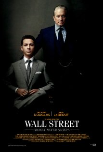 Wall Street: Money Never Sleeps (Every dream has a price)