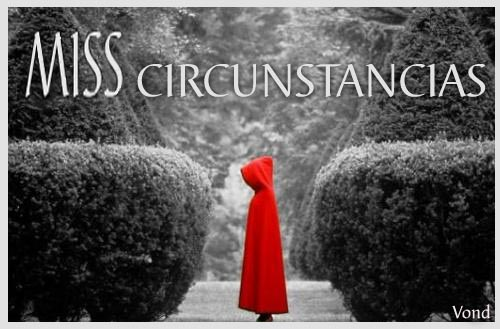 Miss Circunstancias