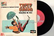 Super Durand : générique du dessin animé par Olivier Constantin (super durand )