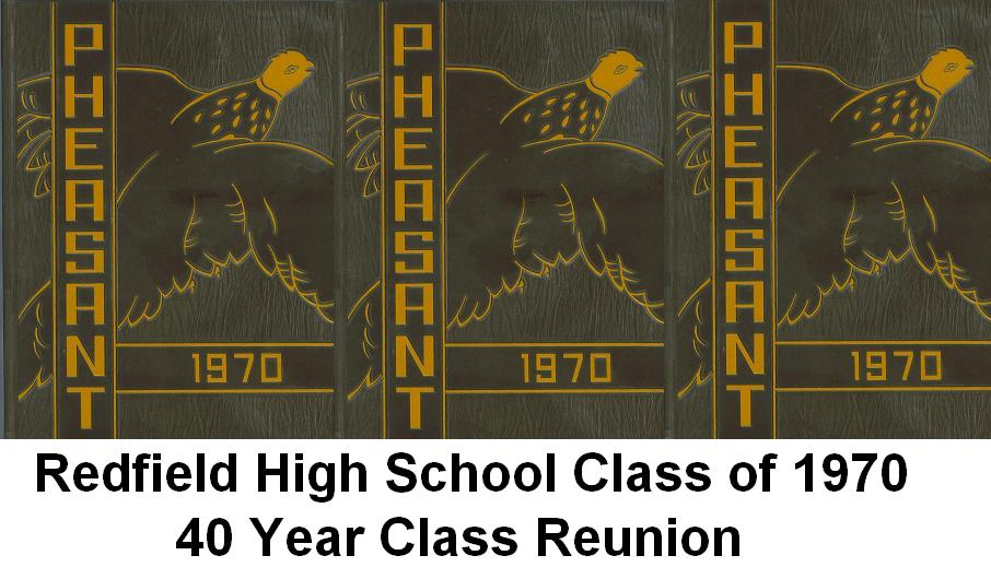 Redfield High School Class of 1970 40 Year Reunion