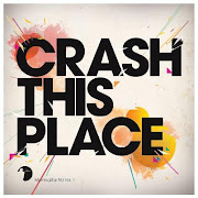 CD -  Crash This Place