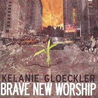 CD - Brave New Worship