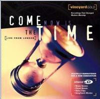 CD - Come, Now Is The Time