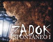 Espontaneo I - Zadok
