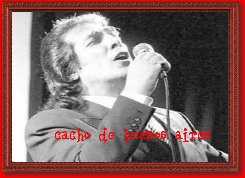 *Cacho de Buenos Aires *
