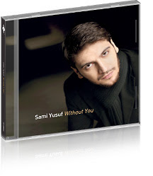 Sami Yusuf - Without You Album Cover