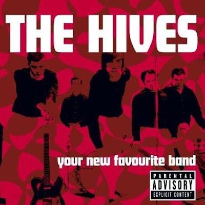 Présentez vos dernières  acquisition Audiophonique. - Page 13 The+Hives+-+Your+New+Favourite+Band+%5B2001%5D