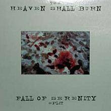 Heaven Shall Burn - Discografia['98 -2010][Metalcore/Death] Heaven+Shall+Burn+-+Fall+Of+Serenity
