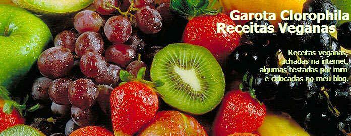 Garota Clorophila - Receitas Veganas