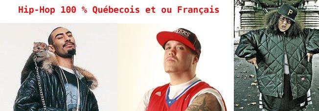 HIP-HOP 100 % QC ET FRANÇAIS