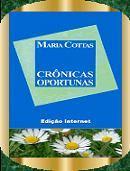 Crônicas oportunas - Maria Cottas