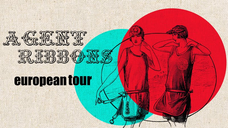 Agent Ribbons European Tour