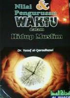 NILAI & PENGURUSAN WAKTU DALAM HIDUP MUSLIM