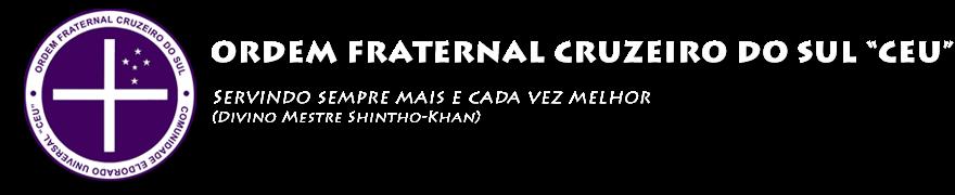 """ORDEM FRATERNAL CRUZEIRO DO SUL   """"CEU"""""""