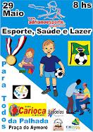 29/05 - ESPORTE, SAÚDE E LAZER PARA TODOS