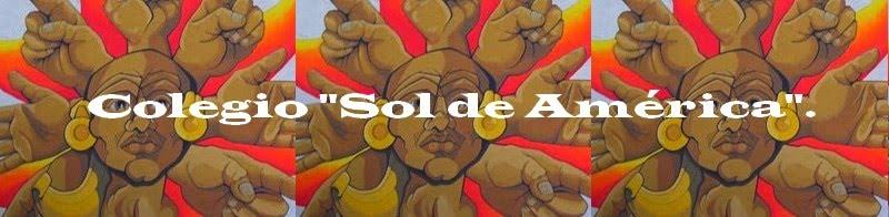 """Colegio """"Sol de América"""""""