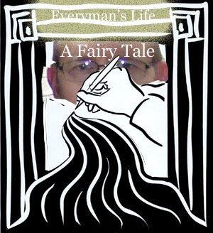Everyman's Life a Fairy Tale
